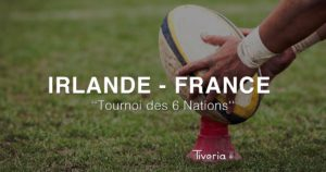 Tournoi des 6 Nations France-Irlande